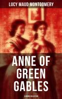Lucy Maud Montgomery: Anne of Green Gables: 14 Books Collection