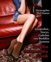 BookRix Autoren-Mix Erotik - Leseproben, Storys, Gedichte von BookRix Autoren