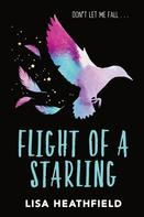 Lisa Heathfield: Flight of a Starling ★★★★★