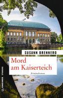 Susann Brennero: Mord am Kaiserteich