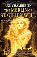 Ann Chamberlin: The Merlin of St. Gilles' Well