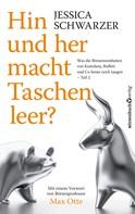 Jessica Schwarzer: Hin und Her macht Taschen leer?