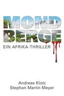Andreas Klotz: Mondberge - Ein Afrika-Thriller ★★★★