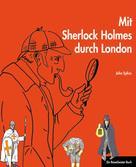 John Sykes: Mit Sherlock Holmes durch London