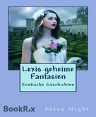 Alexa Night: Lexis geheime Fantasien ★★★★