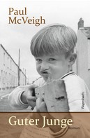 Paul McVeigh: Guter Junge ★★★★