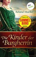 Roland Mueller: Die Kinder der Burgherrin ★★★★
