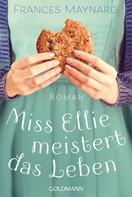 Frances Maynard: Miss Ellie meistert das Leben ★★★★