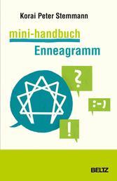 Mini-Handbuch Enneagramm - Das 81-Stufen-System für mehr Klarheit