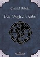 Christel Scheja: DSA 39: Das magische Erbe ★★★★