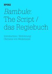 Bambule: Das Regiebuch - Einführung: Clemens von Wedemeyer(dOCUMENTA (13): 100 Notes - 100 Thoughts, 100 Notizen - 100 Gedanken # 092)