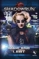 David Grade: Shadowrun: Marlene lebt