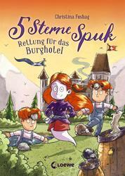5 Sterne Spuk (Band 1) - Rettung für das Burghotel