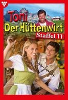 Friederike von Buchner: Toni der Hüttenwirt Staffel 11 – Heimatroman