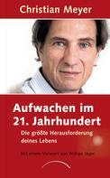 Christian Meyer: Aufwachen im 21. Jahrhundert ★★★★★