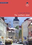 Christa Klickermann: Estonia, Tallinn. The northern sister