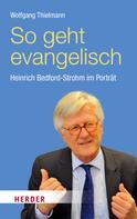 Wolfgang Thielmann: So geht evangelisch