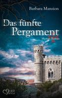 Barbara Mansion: Das fünfte Pergament ★★★