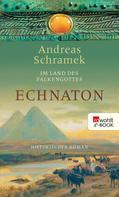 Andreas Schramek: Echnaton ★★★★
