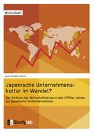 Jana Christelle Stamm: Japanische Unternehmenskultur im Wandel?