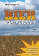 André Dückers: Bier selber brauen ★★★★★