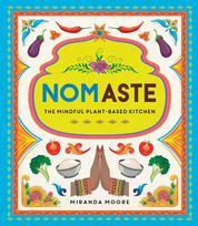 Nomaste - The Mindful Plant-Based Kitchen