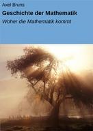 Axel Bruns: Geschichte der Mathematik