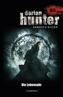 Catherine Parker: Dorian Hunter 85 – Die Lebensuhr