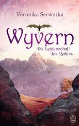 Wyvern - Die Leidenschaft des Reiters