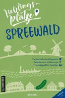 Inka Chall: Lieblingsplätze Spreewald