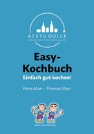 Thomas Marr: Easy-Kochbuch