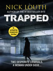 Trapped - A gripping suspense thriller