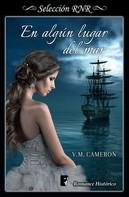 V. M. Cameron: En algún lugar del mar
