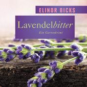 Lavendelbitter - Ein Gartenkrimi