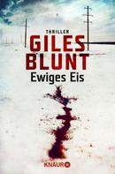 Giles Blunt: Ewiges Eis ★★★★
