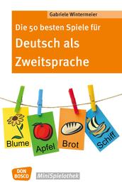 Die 50 besten Spiele für Deutsch als Zweitsprache -eBook