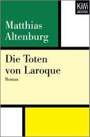 Matthias Altenburg: Die Toten von Laroque ★★★