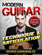 George Karagioules: Modern Guitar Technique and Articulation