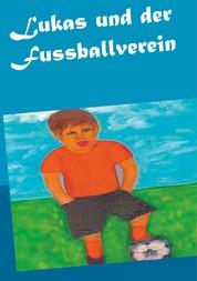 Lukas und der Fussballverein