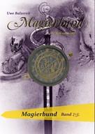 Uwe Balzereit: Magierbund Band 1-3 ★★★★★