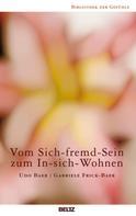 Udo Baer: Vom Sich-fremd-Sein zum In-sich-Wohnen ★★★★★