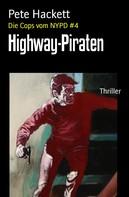 Pete Hackett: Highway-Piraten