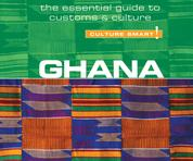 Ghana - Culture Smart! - The Essential Guide to Customs & Culture (Unabridged)
