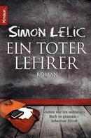 Simon Lelic: Ein toter Lehrer ★★★