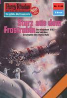 William Voltz: Perry Rhodan 1108: Sturz aus dem Frostrubin ★★★★★