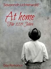 At home - Für 128 Jahre