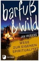 Jan Frerichs: Barfuß und wild ★★★★★
