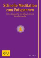 Ulrich Hoffmann: Schnelle Meditation zum Entspannen ★★★★