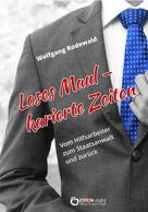 Wolfgang Rodewald: Loses Maul - Karierte Zeiten