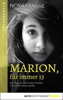 Nora Fraisse: Marion, für immer 13
